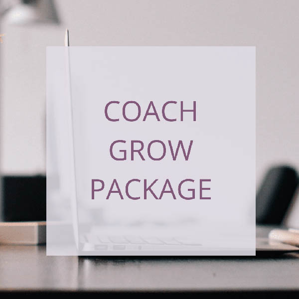 COACH – GROW PACKAGE